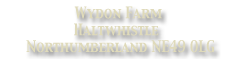 Wydon Farm, Haltwhistle, Northumberland